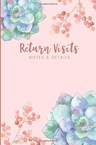 Return Visits Notes & Details: Field Service Organizer for Jehovah's Witnesses, an all-in-one return visit book to keep organized