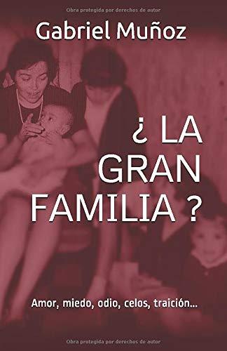 ¿La Gran Familia?
