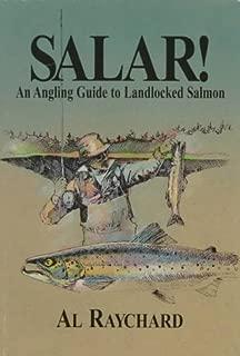 Salar!: An Angling Guide to Landlocked Salmon