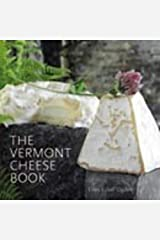 The Vermont Cheese Book Paperback