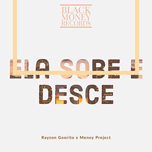 Rayson Goorito & MoneyProject