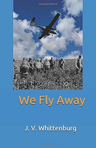 We Fly Away