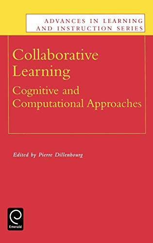 Collaborative Learning: Cognitive and Computational Approaches (Advances in Learning and Instruction) download ebooks PDF Books