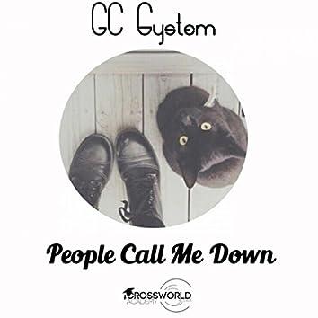 People Call Me Down