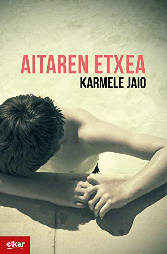 Aitaren etxea (Literatura Book 374) (Basque Edition) eBook: Jaio ...