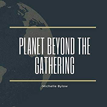 Planet Beyond the Gathering
