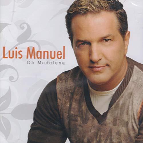 Luis Manuel - Oh Madalena [CD] 2008