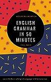 English Grammar in 50 Minutes (English Edition)