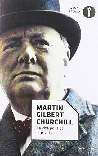 Churchill. La vita politica e privata
