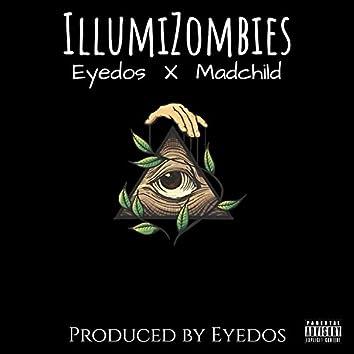 Illumizombies (feat. Machild)