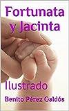 Fortunata y Jacinta: Ilustrado