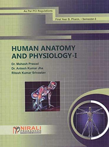 B.Pharm Human Anatomy And Physiology I - F.Y. PCI