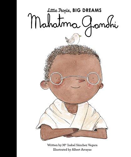 Mahatma Gandhi (Little People, BIG DREAMS Book 25) (English Edition)
