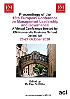 ECMLG 2020- Proceedings of the 16th European Conference on Management Leadership and Governance