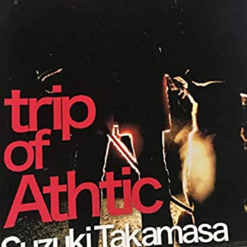 Trip of Athtic