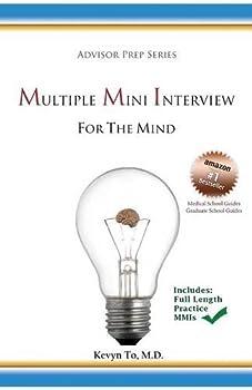 Multiple Mini Interview  MMI  for the Mind  Advisor Prep Series