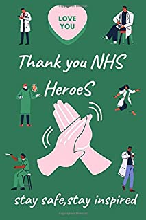thank you NHS Heroes: Journal book About NHS workers and Team