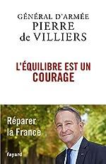 L'équilibre est un courage de Pierre de Villiers
