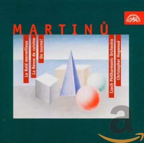 Martinu - Jazz Ballets (Le Raid merveilleux · La Revue de cuisine · On tourne!) / Hogwood