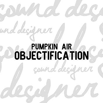 Objectification