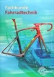 Fachkunde Fahrradtechnik - Ernst Brust