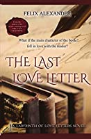 The Last Love Letter: The Labyrinth of Love Letters
