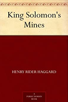 King Solomon's Mines by [Henry Rider Haggard]