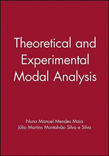 Maia, N: Theoretical and Experimental Modal Analysis (Mechanical Engineering Research Studies. Engineering Control Series, 9)