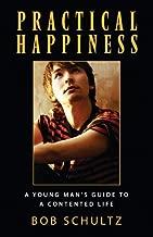 Best practical happiness bob schultz Reviews