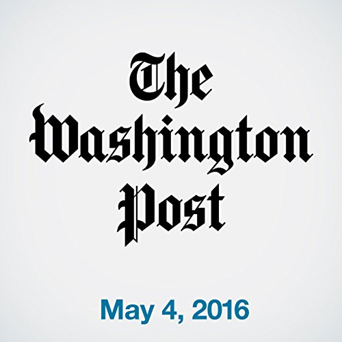 Top Stories Daily from The Washington Post, May 04, 2016 copertina