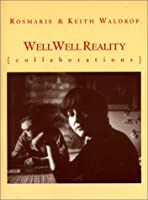 Well Well Reality 0942996305 Book Cover