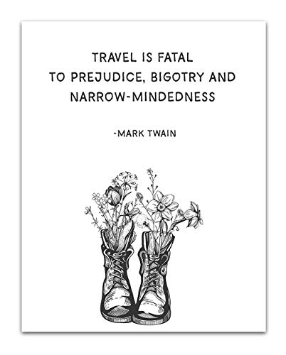 'Travel is Fatal to Prejudice.' Mark Twain Quote Vintage Book Quote Wall Art- Unframed 11 x 14 Black & White Print - Inspirational Gift for Family & Friends