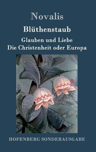 Blüthenstaub / Glauben und Liebe / Die Christenheit oder Europa