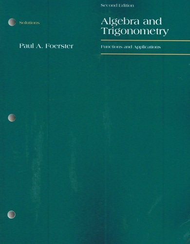 Solutions for Algebra and Trigonometry: Functions and Applications