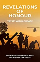 Revelations of Honour: Trysts with Courage