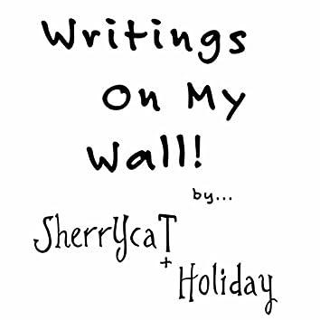 Writings On My Wall!