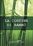 La cortina di bambù. Gli X-files del governo cinese