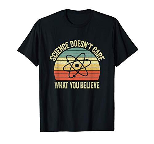 A la ciencia clásica no le importa lo que crees Camiseta