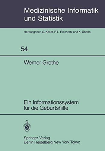 Ein Informationssystem Fur Die Geburtshilfe PDF Books