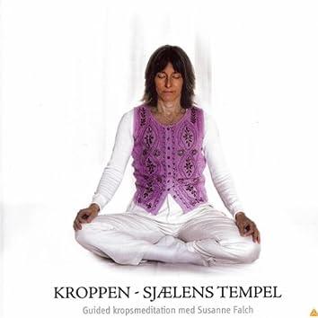 Kroppen - Sjælens Tempel (Guidet Kropsmeditation)