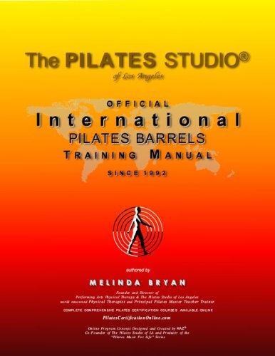 Pilates BARRELS Training Manual (Official International Training Manual (Official International Pilates Training Manual) (English Edition)