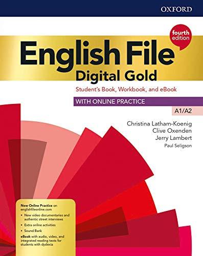 English file Digital gold A1-A2. Student's book. Woorkbook. Per le Scuole superiori. Con e-book. Con espansione online