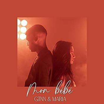 Mon Bébé (feat. Gtnn & Maria)