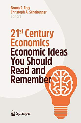 21st Century Economics: Economic Ideas You Should Read and Remember (English Edition)