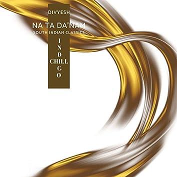 Na Ta Da'Nam (South Indian Classics)