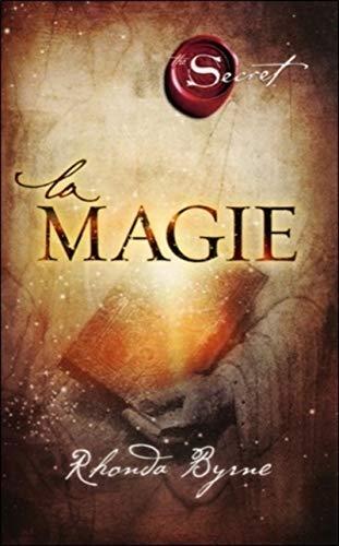 The Secret, la Magie (Broché)