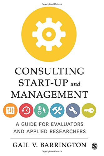 Download Consulting Start-Up And Management: A Guide For Evaluators And Applied Researchers 