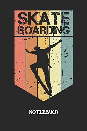 Skateboarding: NOTIZBUCH A5 Liniert Skateboard Fans Schreibblock - Notizblock 120 Seiten 6x9 inch Tagebuch für Erwachsene - Vintage Skateboard Notizheft Rollbrett Skateboardfahrer Geschenk