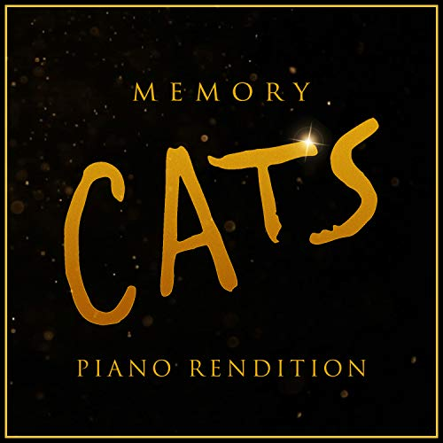 Memory (from 'Cats') - Piano Rendition