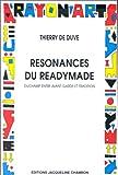Resonances du readymade, Duchamp entre avant-garde et tradition